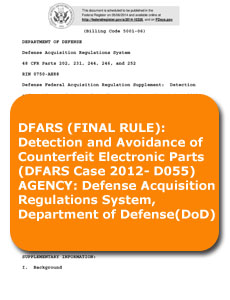 DFARS (FINAL RULE) - Detection and Avoidance of Counterfeit Electronic Parts (DFARS Case 2012- D055) AGENCY - Defense Acquisition Regulations System Department of Defense (DoD)
