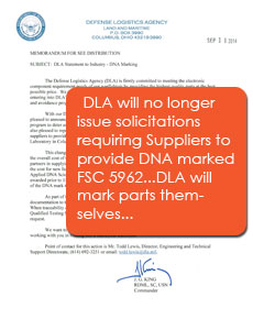 DLA will no longer issue solicitations requiring Suppliers to provide DNA marked FSC 5962...DLA will mark parts themselves...